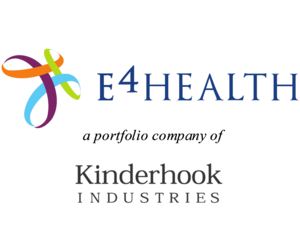 E4 Health, Inc., a portfolio company of Kinderhook Industries