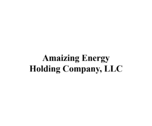 Amaizing Energy Holding Co., LLC